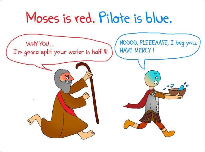 Moses, Pilate